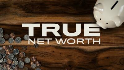 True Net Worth