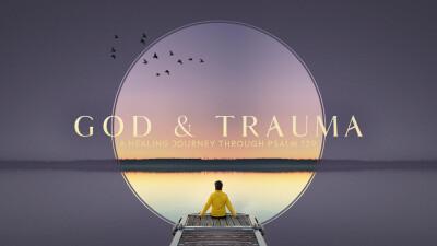 God & Trauma